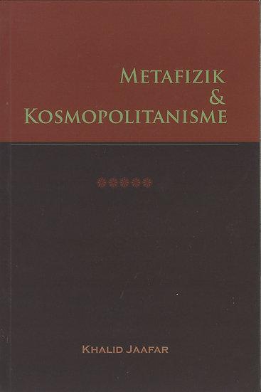 Metafizik & Kosmopolitanisme