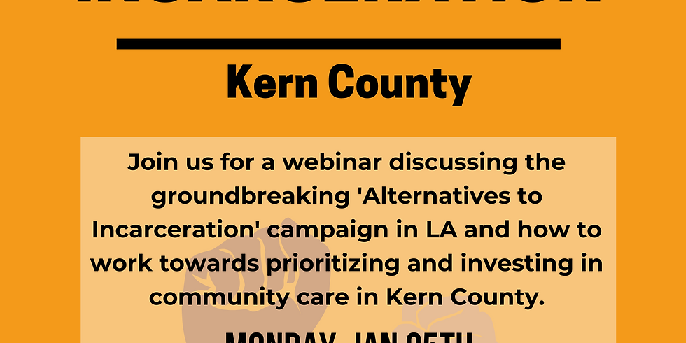 Alternatives to Incarceration Kern County Webinar