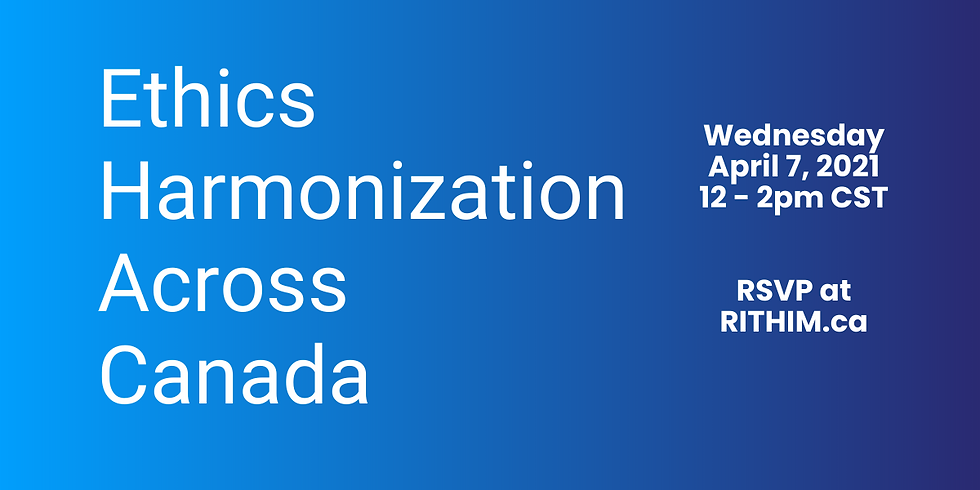 Ethics Harmonization Across Canada