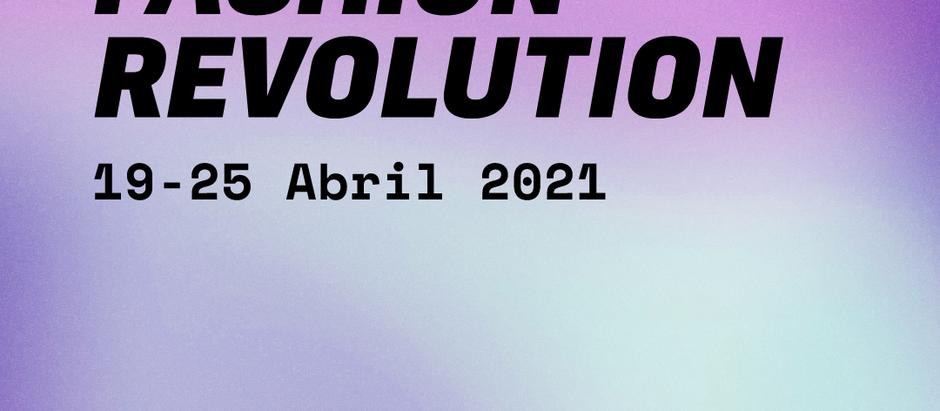 Está chegando a Semana Fashion Revolution 2021