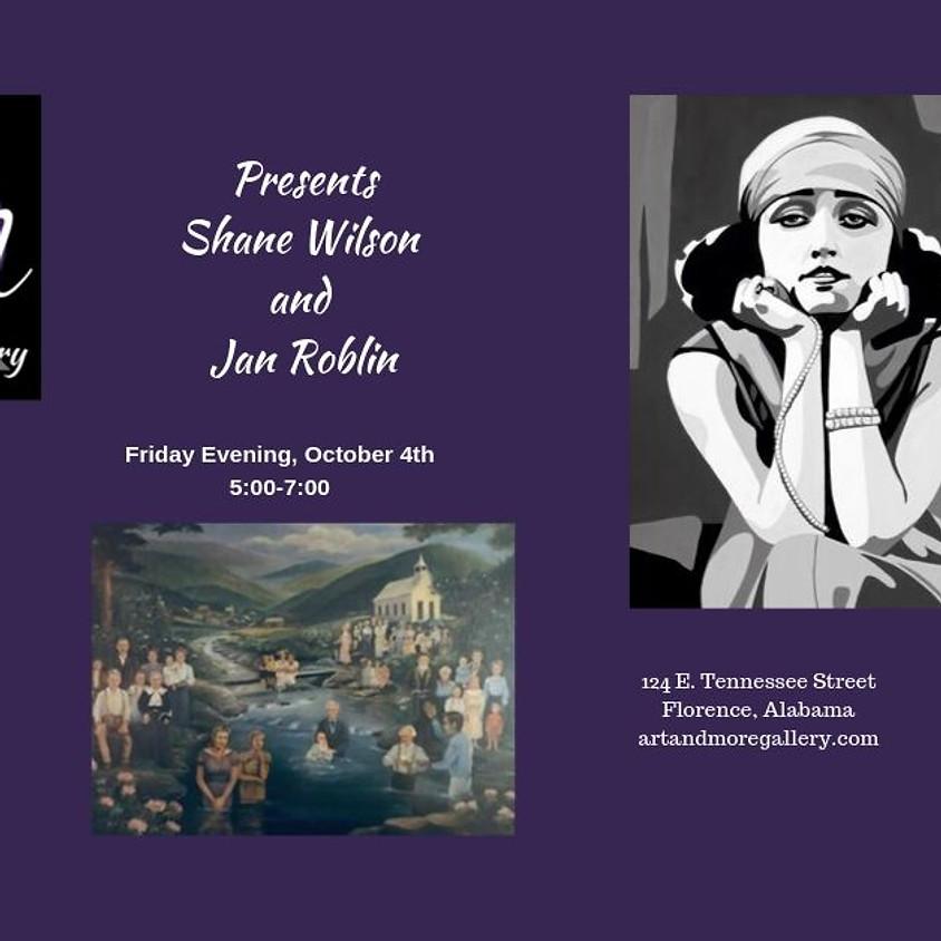 Celebrating the art of Jan Roblin and Shane Wilson