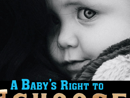 Does a Baby Have a Right to Choose?