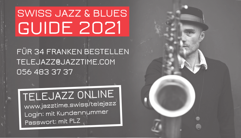 TELEJAZZ: Swiss Jazz & Blues Guide 2021 available now