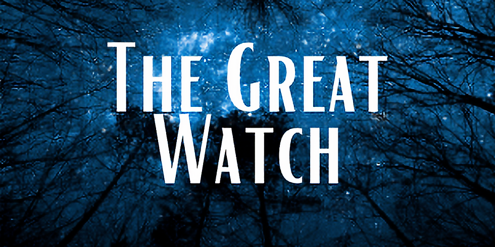 The Great Watch