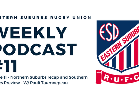Easts Weekly Podcast #11