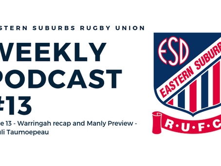 Easts Weekly Podcast #13