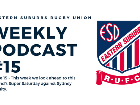 Easts Weekly Podcast #15