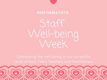 Performatots Staff Well-Being Week