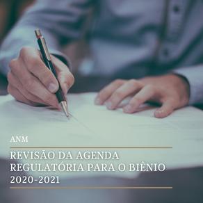 Revisão da Agenda Regulatória da ANM para o biênio 2020-2021