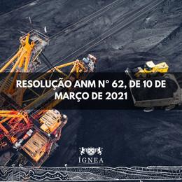 Resolução ANM 62/2021