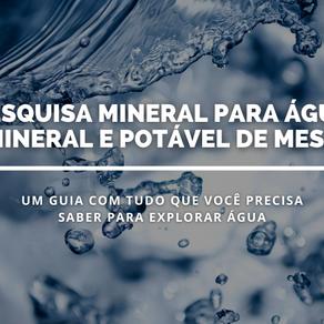O passo a passo para explorar água mineral: Pesquisa Mineral