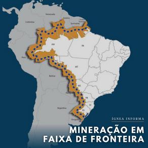 Exploração mineral em áreas de fronteira: entenda