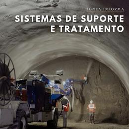 Sistemas de suporte e tratamento para aberturas subterrâneas