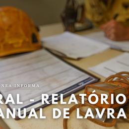 Relatório Anual de Lavra - RAL: quem deve apresentar e quando