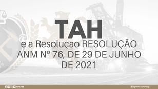 TAH e a Resolução Nº 76 de 2021