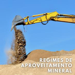 Regimes de aproveitamento mineral: saiba mais sobre cada um deles