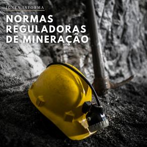 Normas Reguladoras de Mineração - NRM