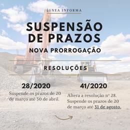 Nova prorrogação: ANM publica Resolução com suspensão de prazos prolongada