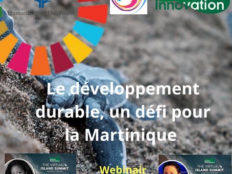 """WEBINAR """"Le développement durable, un défi pour la Martinique"""" CONNEXION - PROGRAMME - SPEAKERS 2020"""