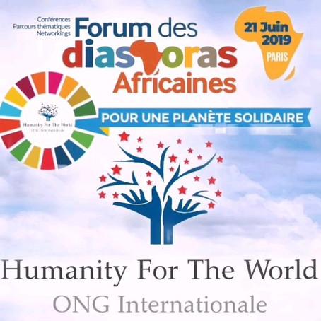 Humanity For The World (HFTW) au Forum des Diasporas Africaines - Paris - 2019