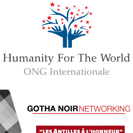 Humanity For The World (HFTW) fait rayonner les Antilles au networking du Gotha Noir D'Europe - 2019