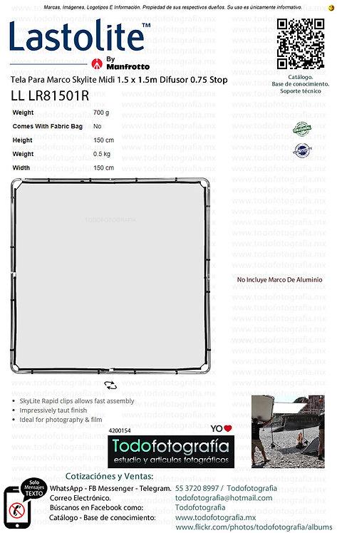 Lastolite LL LR81501R Tela Para Marco Midi 1.5 x 1.5m Difusor 0.75 Stop (4200154