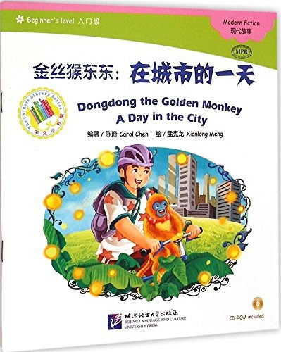 The Chinese Library Series: Dongdong the Golden Monkey- A Day in the City