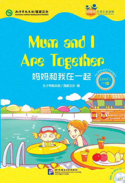 Friends---Chinese Graded Readers (Level 1):Mum and I Are Together (Teenagers)