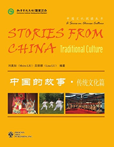 Stories From China: Traditional Culture