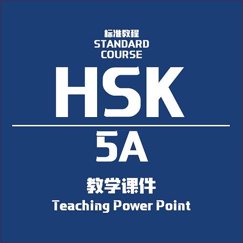 HSK Standard Course 5A -Teaching Power Point