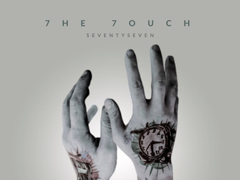 7he 7ouch - Seventyseven | EP Review