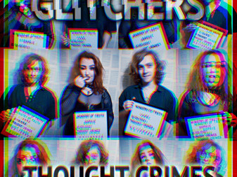 Glitchers - Thought Crimes | EP Review