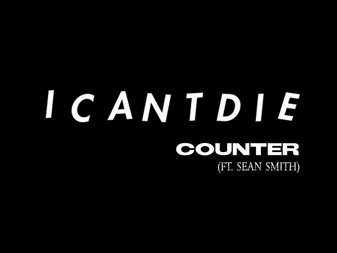 Icantdie Announce New Single 'Counter' featuring Sean Smith