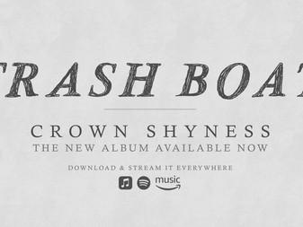 Trash Boat - Crown Shyness | Album Review