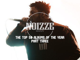 Noizze Presents: The Top 50 Albums Of 2020 - Part Three