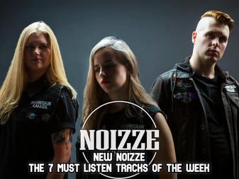 New Noizze: The 7 Must Listen Tracks Of The Week