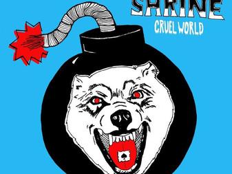 The Shrine - Cruel World   EP Review