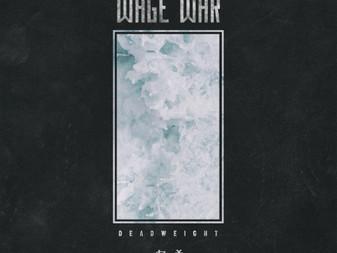 Wage War - Deadweight | Album Review