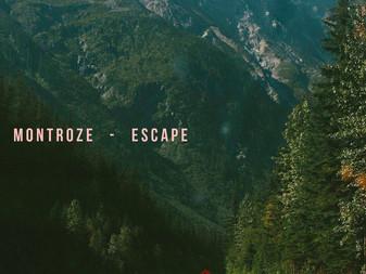 Montroze | Escape | EP Review