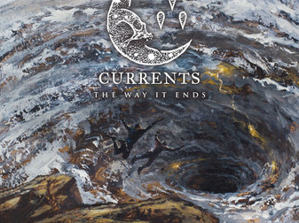 Currents - The Way It Ends | Album Review