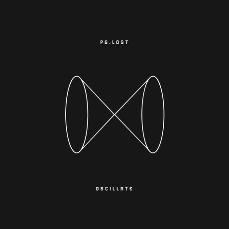 PG.Lost - Oscillate   Album Review