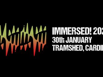 Live Review: Immersed! Festival 2020 | Tramshed, Cardiff | 30/01/20