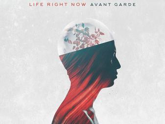 Life Right Now - Avant Garde | Album Review