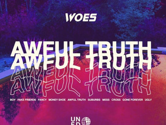 Woes - Awful Truth | Album Review