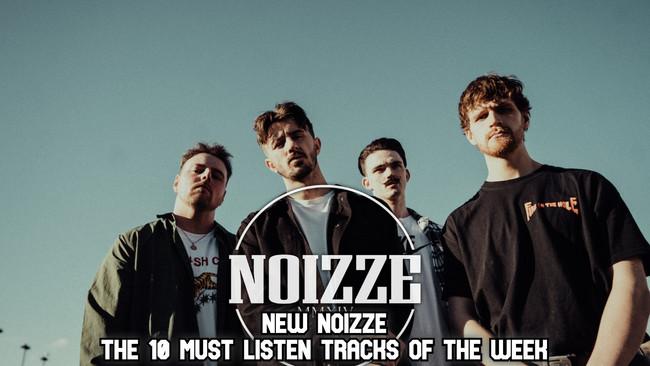 New Noizze: The 10 Must Listen Tracks Of The Week