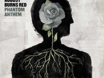 August Burns Red - Phantom Anthem   Album Review