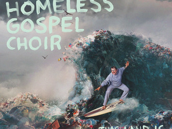 The Homeless Gospel Choir - This Land Is Your Landfill | Album Review
