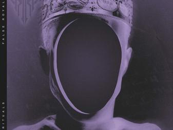 Rituals Release New Single False Royal