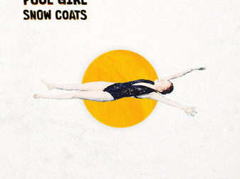 Snow Coats - Pool Girl | EP Review