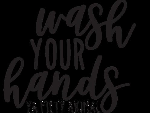 """Wash Your Hands"" Stencil"